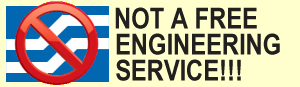 Ask Aaron is not a free engineering service!