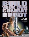 Build Your Own Combat Robot Book Cover