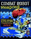 Combat Robot: Weapons Book Cover